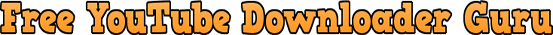 Youtube Video Downloader Guru